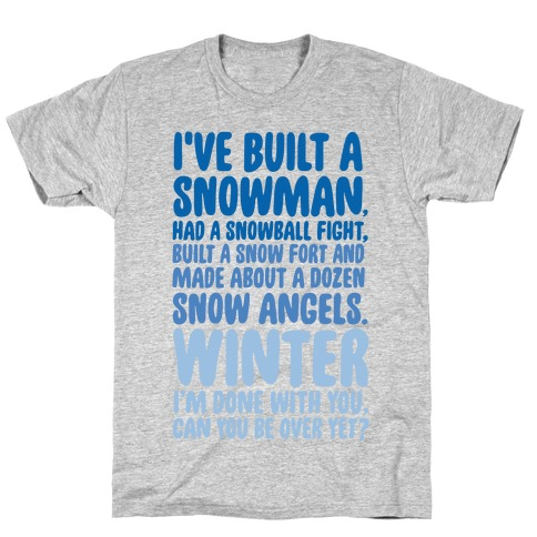 Over Winter Time T-Shirt