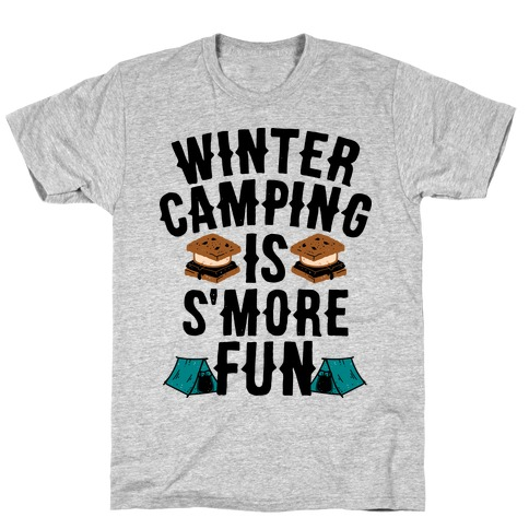 Winter Camping Is S'MORE Fun Mens T-Shirt
