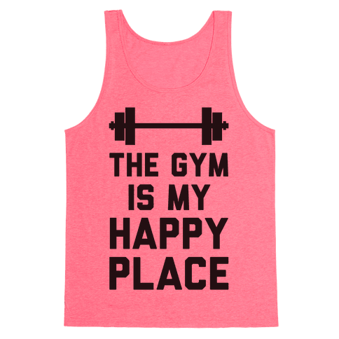The Gym Is My Happy Place Tank Top