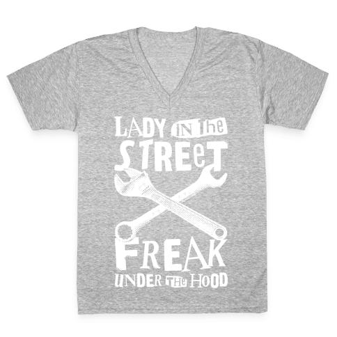 Lady In The Streets Freak Under The Hood V-Neck Tee Shirt