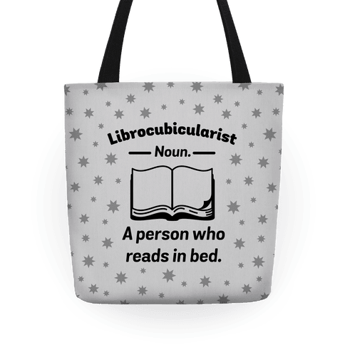 Librocubicularist - a Person Who Reads in Bed Tote