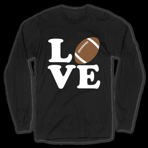 Love Football Long Sleeve T-Shirt