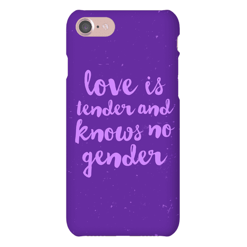 Love Is Tender And Knows No Gender Phone Case