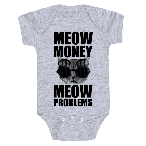 Meow Money. Meow Problems.  Baby Onesy