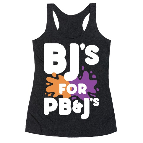 BJ's For PB&J's Racerback Tank Top