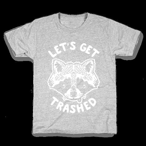 Let's Get Trashed Raccoon Kids T-Shirt