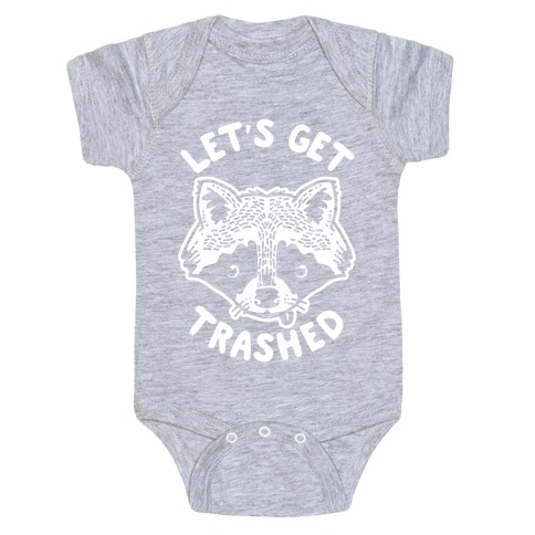 Let's Get Trashed Raccoon Baby Onesy