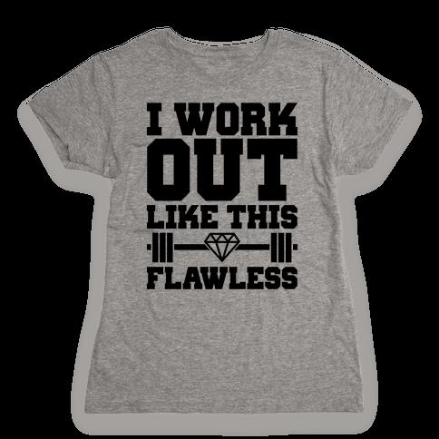 Flawless Workout Womens T-Shirt
