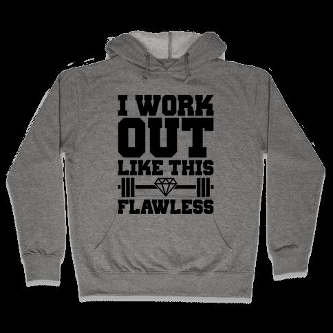 Flawless Workout Hooded Sweatshirt