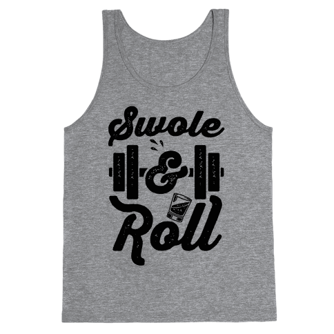 Swole And Roll Tank Top