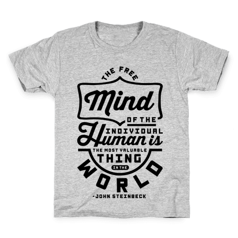 The Most Valuable Thing In The World Kids T-Shirt