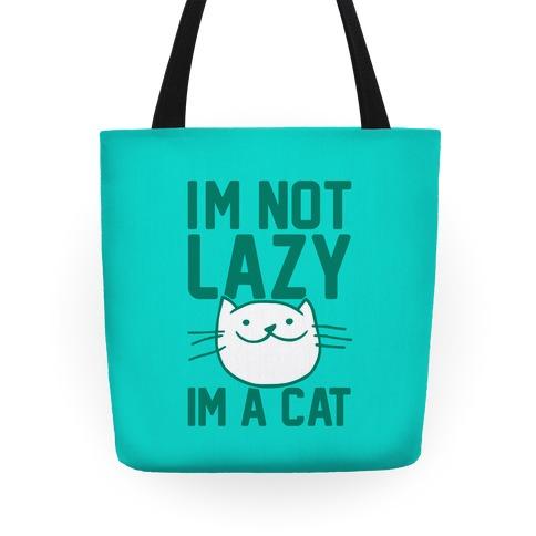 I'm Not Lazy I'm A Cat Tote