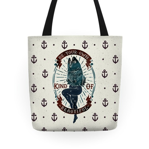 Be Your Own Kind Of Beautiful Reversed Mermaid Tote