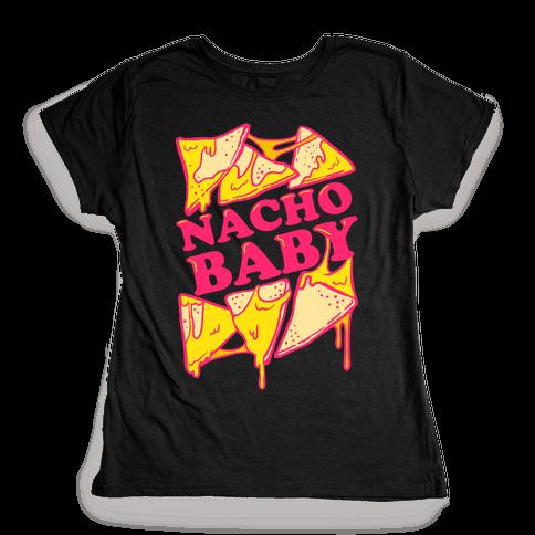 Nacho Baby Womens T-Shirt