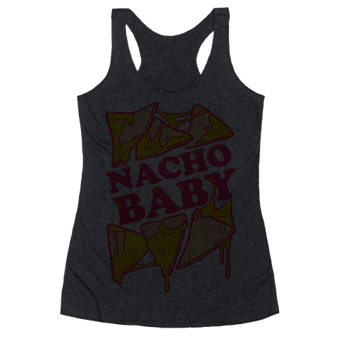 Nacho Baby Racerback Tank Top