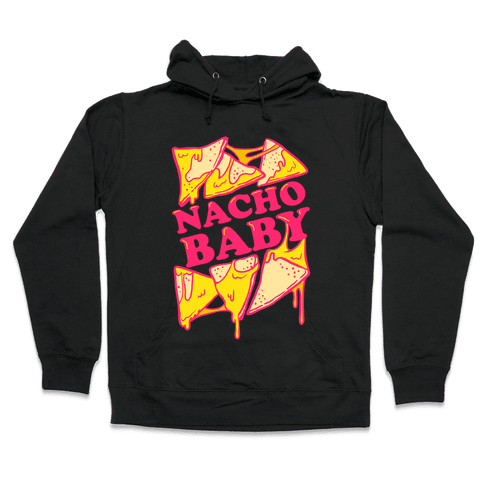 Nacho Baby Hooded Sweatshirt