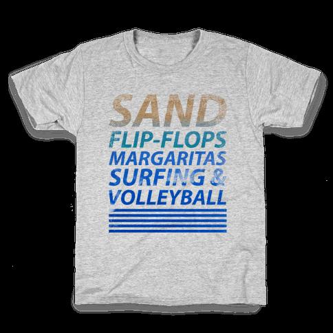 Sand, Flip-Flops, Margaritas, Surfing & Volleyball Kids T-Shirt