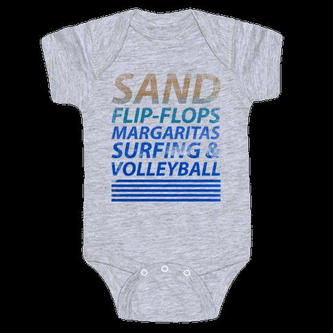 Sand, Flip-Flops, Margaritas, Surfing & Volleyball Baby Onesy