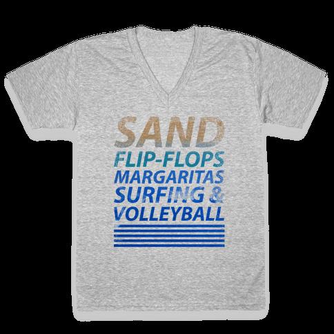 Sand, Flip-Flops, Margaritas, Surfing & Volleyball V-Neck Tee Shirt