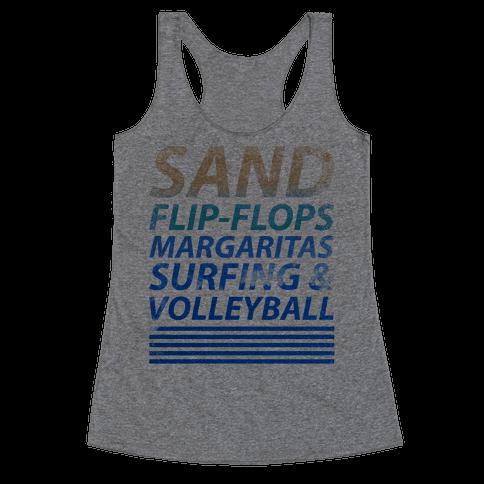 Sand, Flip-Flops, Margaritas, Surfing & Volleyball Racerback Tank Top