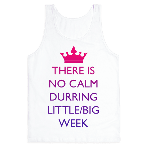 This Is No Calm Durring Little/Big Week Tank Top