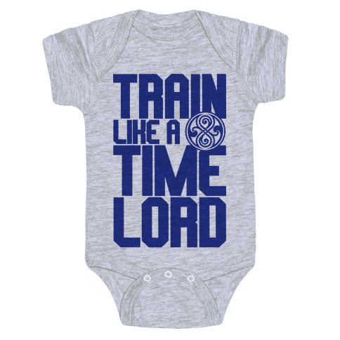 Train Like A Time Lord Baby Onesy