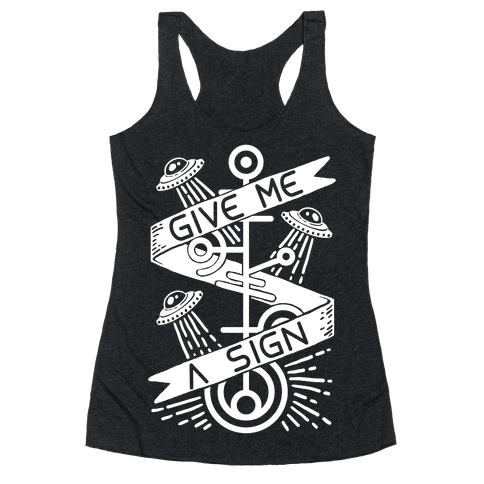 Give Me A Sign Racerback Tank Top