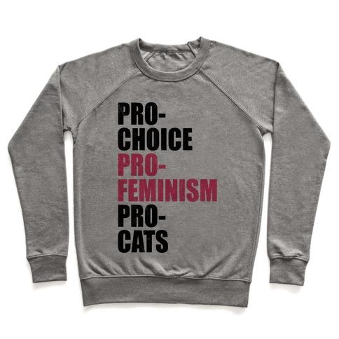 Pro-Choice Pro-Feminism Pro-Cats Pullover