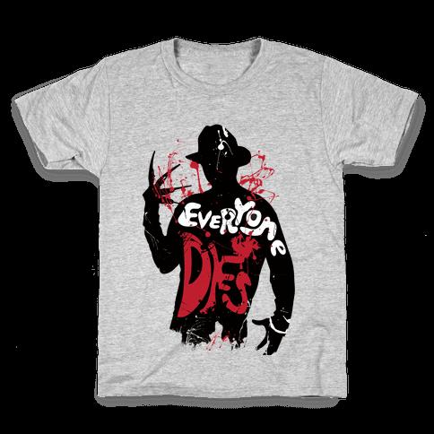 Everyone Dies Kids T-Shirt