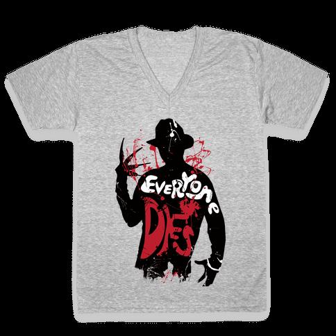 Everyone Dies V-Neck Tee Shirt