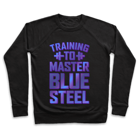 Training to Master Blue Steel Pullover