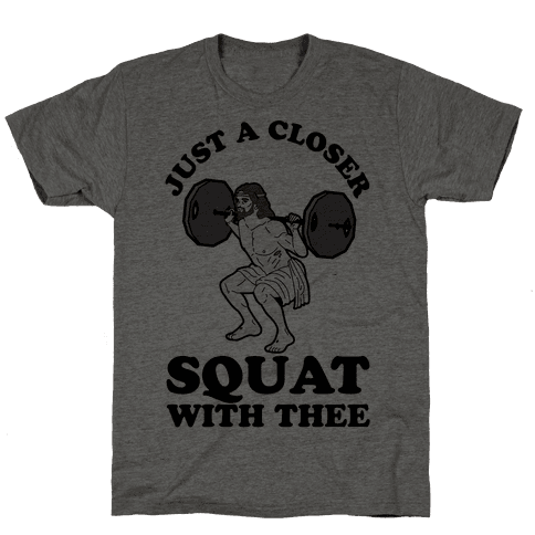 Just a Closer Squat With Thee Mens T-Shirt