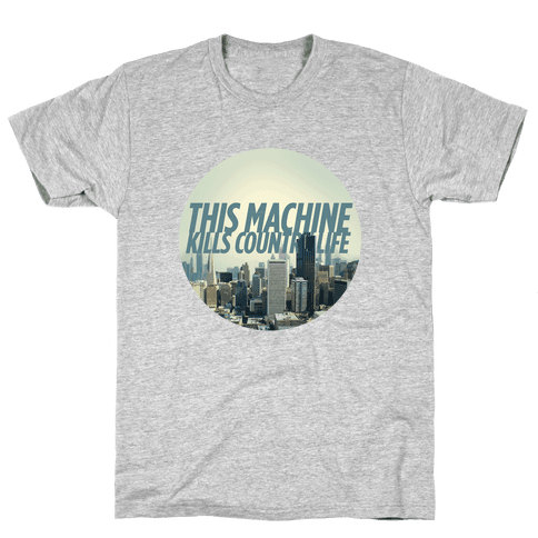 This Machine Kills Country Life Mens T-Shirt