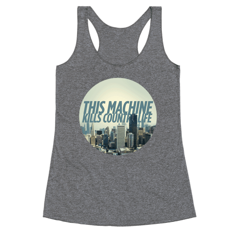 This Machine Kills Country Life Racerback Tank Top