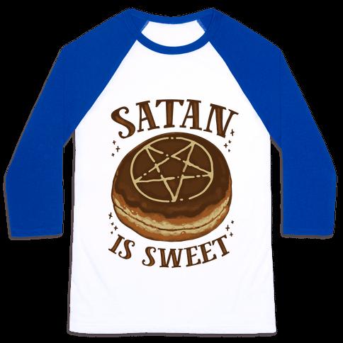 Satan is Sweet Baseball Tee
