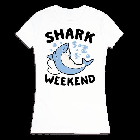 Shark Weekend Womens T-Shirt