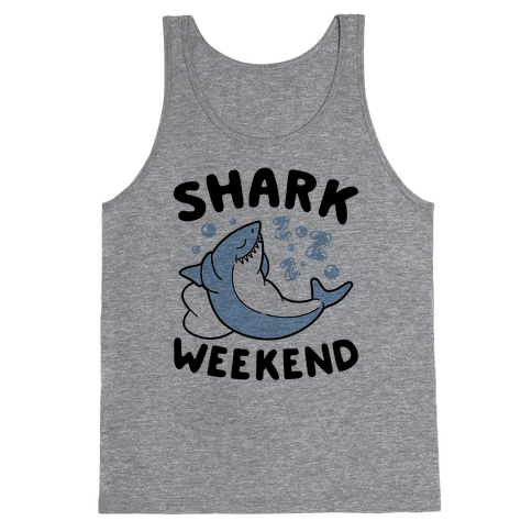 Shark Weekend Tank Top