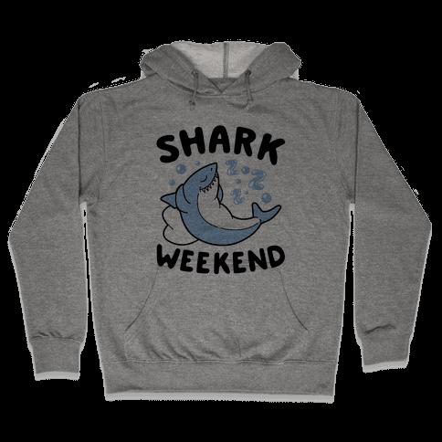 Shark Weekend Hooded Sweatshirt