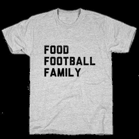 Food, Football & Family (Things I'm Thankful for) Mens T-Shirt