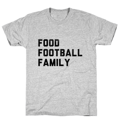 Food, Football & Family (Things I'm Thankful for) Mens T-Shirt