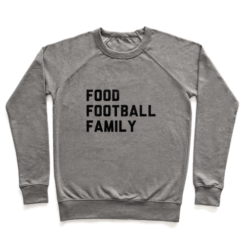 Food, Football & Family (Things I'm Thankful for) Pullover