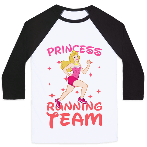 Princess Running Team (Pink) Baseball Tee