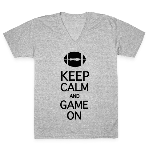 Keep Calm and Game On V-Neck Tee Shirt