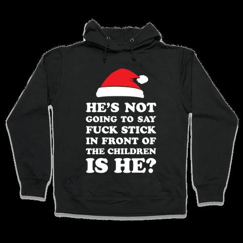 Bad Santa Hooded Sweatshirt