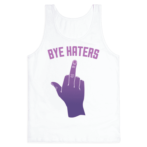 Bye Haters Tank Top