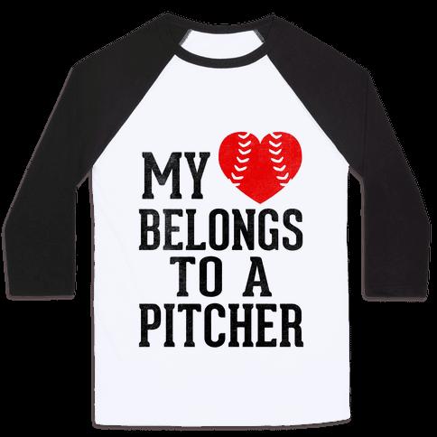 My Heart Belongs To A Pitcher (Baseball Tee)