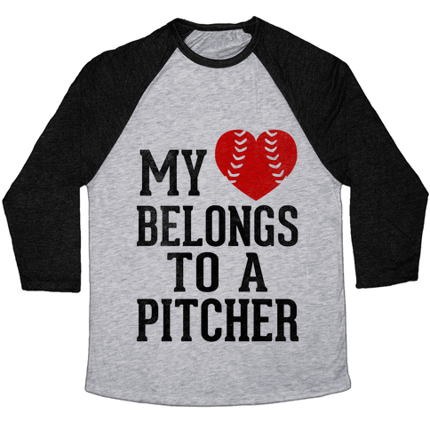 My Heart Belongs To A Pitcher (Baseball Tee) Baseball Tee