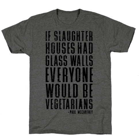 If Slaughter Houses Had Glass Walls
