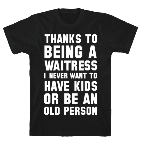 Thanks to Being a Waitress