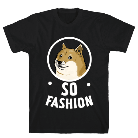Doge: So Fashion! Mens T-Shirt